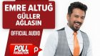 Emre Altuğ - Güller Ağlasın - ( Official Audio ) En Yeni