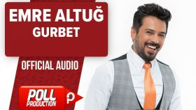 Emre Altuğ - Gurbet - ( Official Audio )