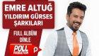 Emre Altuğ - Yıldırım Gürses Şarkıları ( Full Albüm ) - ( Official Audio )