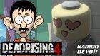 Kamon Beybi! - Dead Rising 4 Oyun Tanıtımı (Fırıldak Ailesi Spin Off)