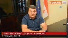 Gürcistanlı Yetkililer Türkiye'ye Teşekkür Etti