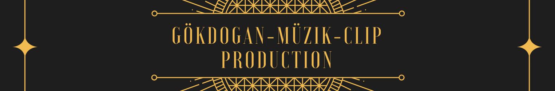 GÖKDOGAN-MÜZIK-CLIP PRODUCTION
